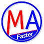 MA Faster