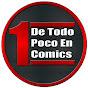 De todo Un Poco en Comics