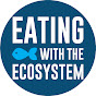 Eating with the Ecosystem - Youtube