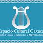 Espacio Cultural Oaxaca