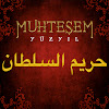 حريم السلطان - Muhteşem Yüzyıl