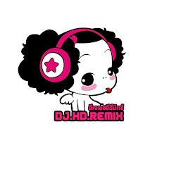 DJ HD REMIX