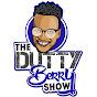 TheDuttyBerryShow