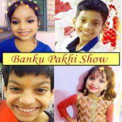 Banku Pakhi Show