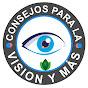 Consejos Para La Vision Y Mas