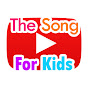 The Song For Kids