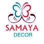 Samaya Decor