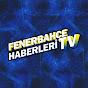 Fenerbahçe Haberleri