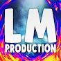 LM Production
