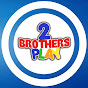 2 Brothers Play