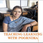 Teaching Learning with Poornima