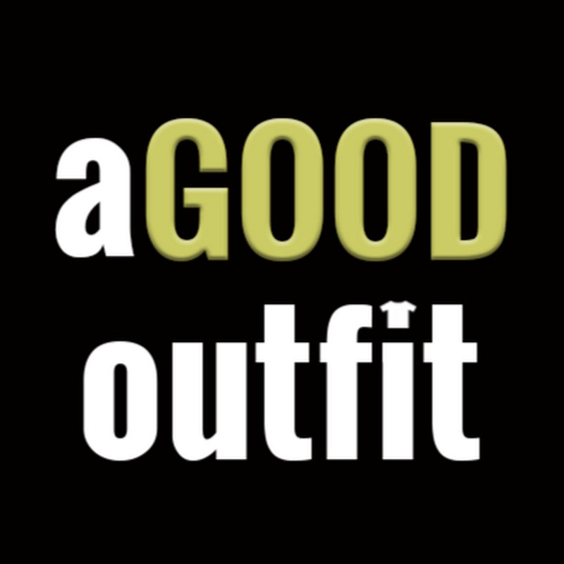 Agoodoutfit