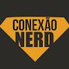 Conexão Nerd - Curiosidades e Mistérios do Mundo