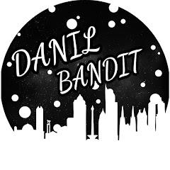 Danil Bandit