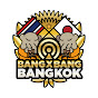 BANG BANG BANGKOK