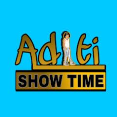 Aditi Show Time