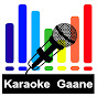 Karaoke Gaane