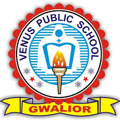 VENUS PUBLIC SCHOOL GWALIOR