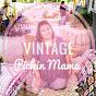 Vintage Pickin Mama