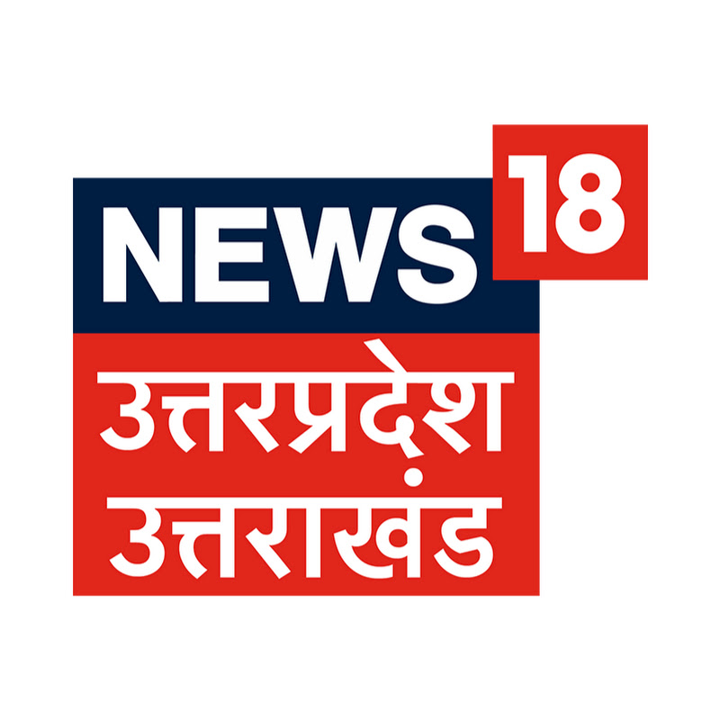 News18 UP Uttarakhand