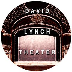 DAVID LYNCH THEATER