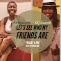 Raye Carr's Let's See Who My Friends Are - Youtube