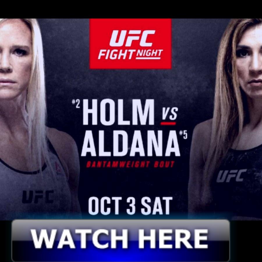 UFC Fight Night Holm vs. Aldana Live Stream