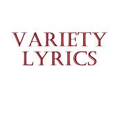 Variety Lyrics