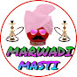 Marwadi Masti