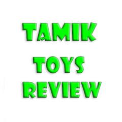 Tamik ToysReview