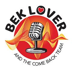 Bek Lover & The Come Back Team