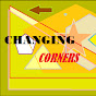 Changing Corners