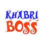 KHABRI BOSS