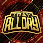TRayALLDay