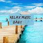 Relax Music Baby