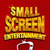 Small Screen Entertainment