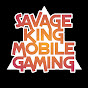Savage King Mobile Gaming