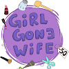 GirlGoneWife