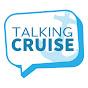 Talking Cruise