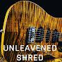 UNLEAVENED SHRED