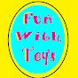 Fun With Toys