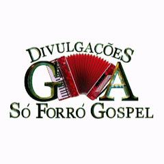 G.A Divulgações, só forró gospel