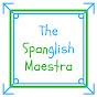 The Spanglish Maestra
