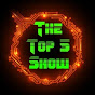 The top 5 Show