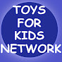 Toys For Kids Network
