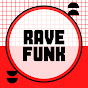 Rave Funk