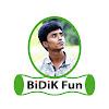 BiDiK Fun
