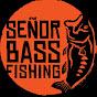 señor bassfishing