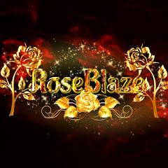 RoseBlaze