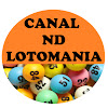 CANAL ND LOTOMANIA